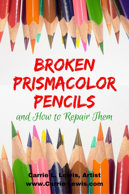 Broken Prismacolor Pencils & How to Repair Them