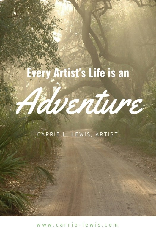 Every Artist's Life is an Adventure
