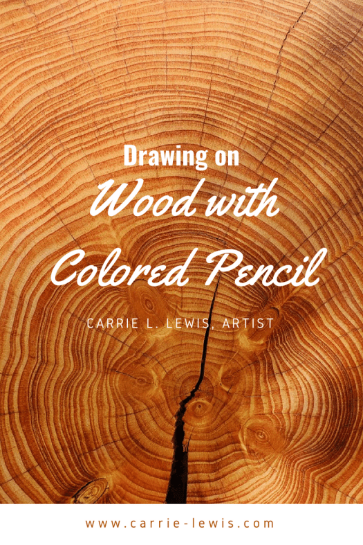 Drawing on Wood with Colored Pencils