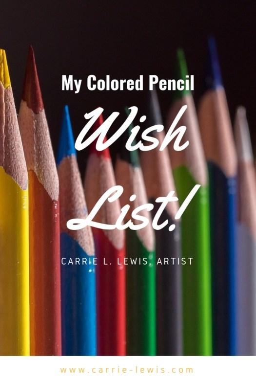 Colored Pencil Wish List