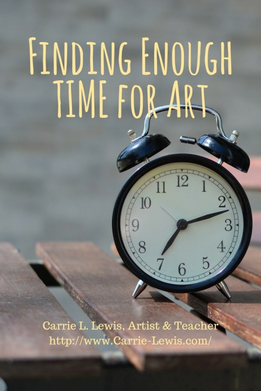 Finding Enough Time for Art