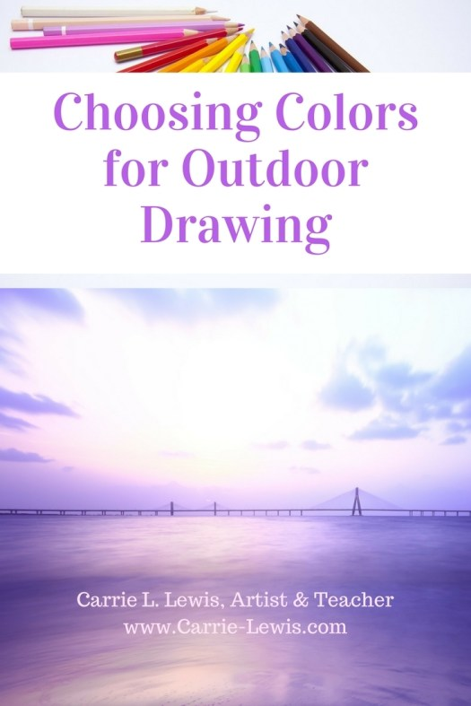 Choosing Colors for Outdoor Drawing