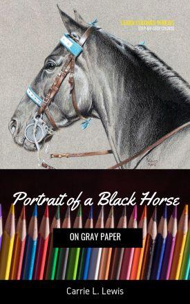 Portrait of a Black Horse Tutorial Cover