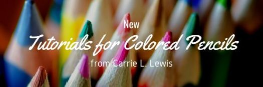 New Tutorials for Colored Pencils