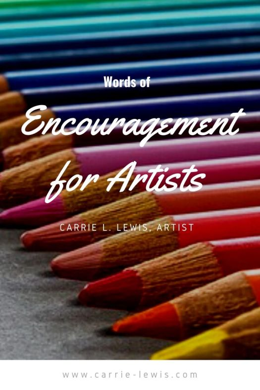 Words of Encouragement for Artists
