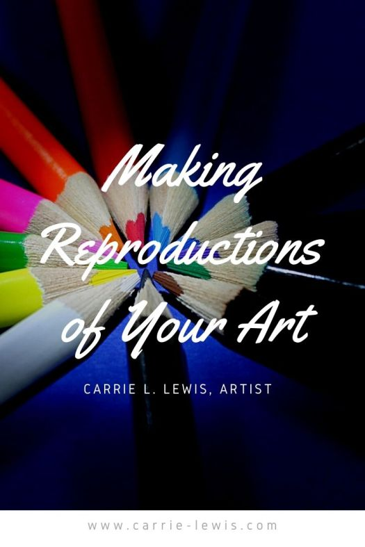 Making Reproductions of Your Art