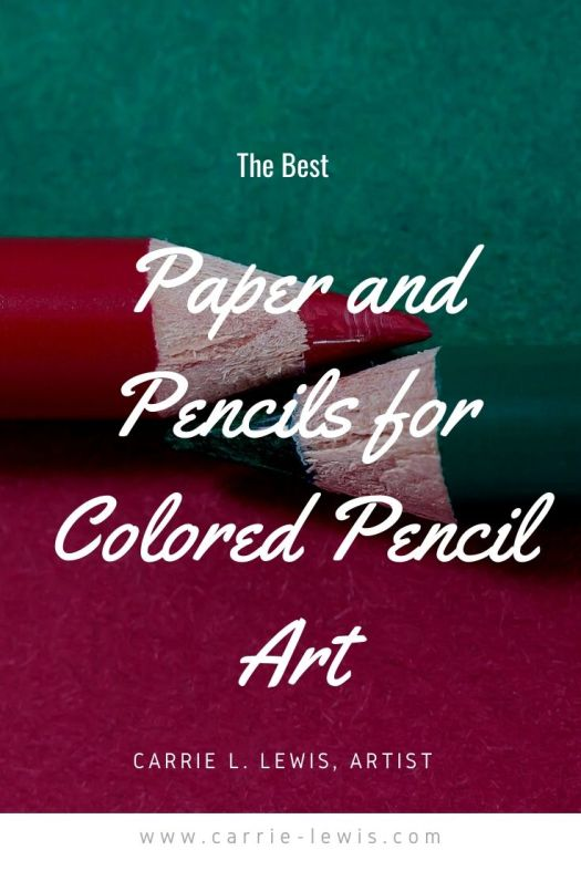 The Best Paper and Pencils for Colored Pencil Art