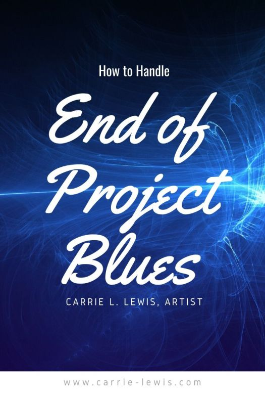 End of Project Blues--How to Handle Them