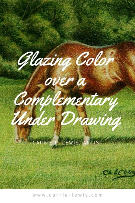 Glazing Color over a Complementary Under Drawing