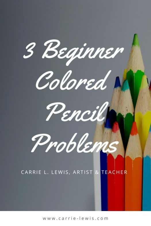 3 Beginner Colored Pencil Problems
