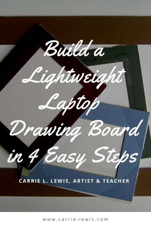 Build a Lightweight Laptop Drawing Board in 4 Easy Steps