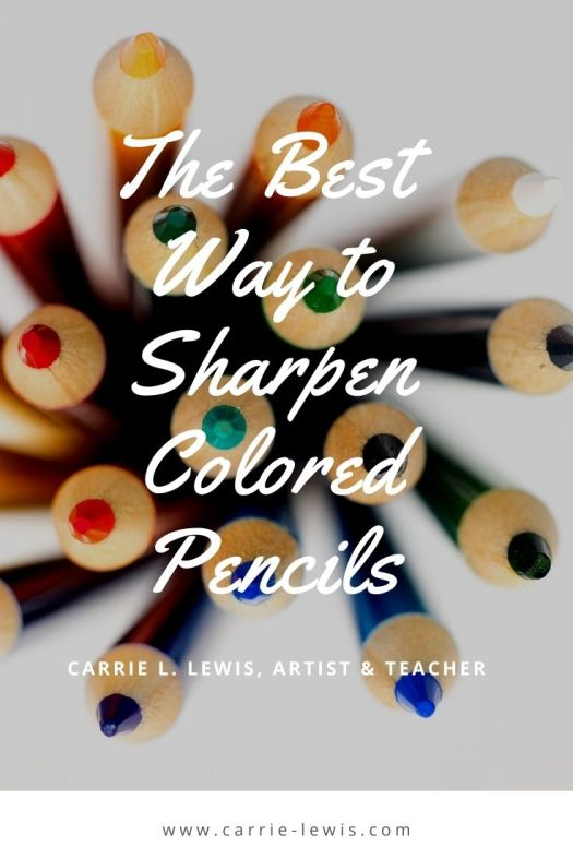 The Best Way to Sharpen Colored Pencils