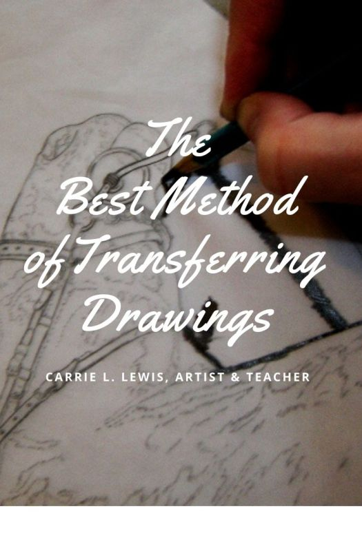 The Best Method of Transferring Drawings