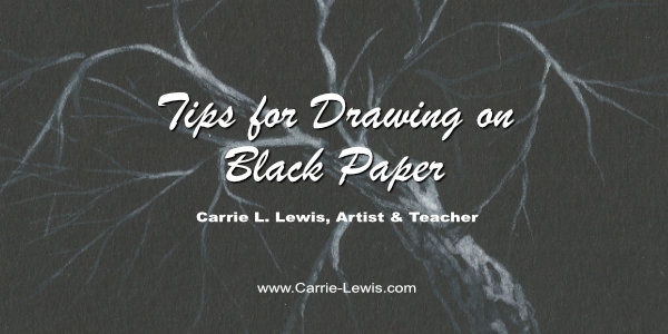 Tips for Drawing on Black Paper