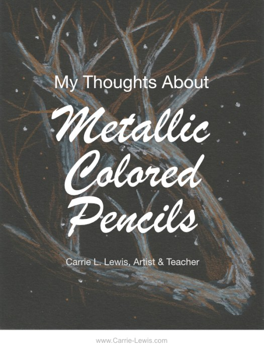 My Thoughts on Metallic Colored Pencils