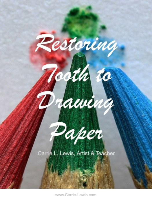 Restoring Tooth to Drawing Paper