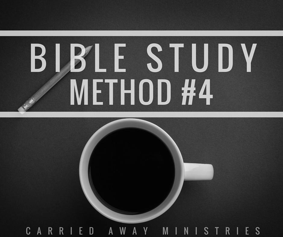 Bible study method #4