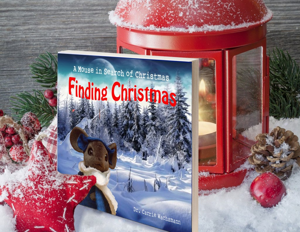 Finding Christmas - A Mouse in Search of Christmas