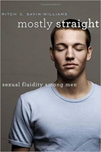 Rich C. Savin Williams: Mostly straight - Sexual fluidity among men