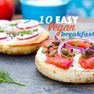 10 Easy Vegan Breakfasts That Aren't Avocado Toast