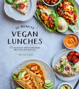 20 Minute Vegan Lunches by Megan Sadd | Bonus Ebook for 30 Minute Vegan Dinners