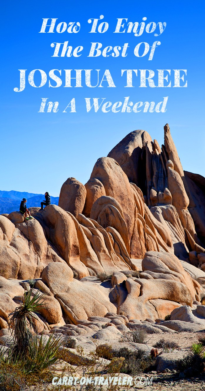 How To Enjoy The Best Of Joshua Tree In A Weekend