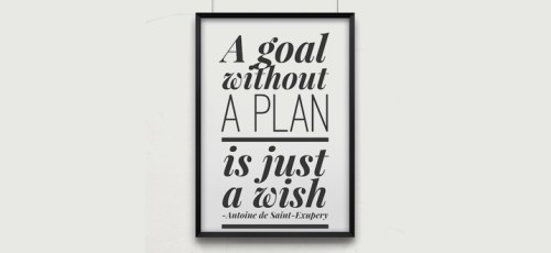 a black frame with the words and goal without a plan is just a wish