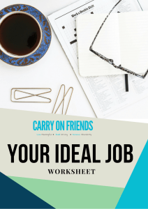 The Carry On Friends Your Ideal Job Worksheet