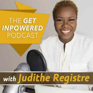 Inclusivus Get Inpowered with Caribbean American Podcaster Judithe Registre