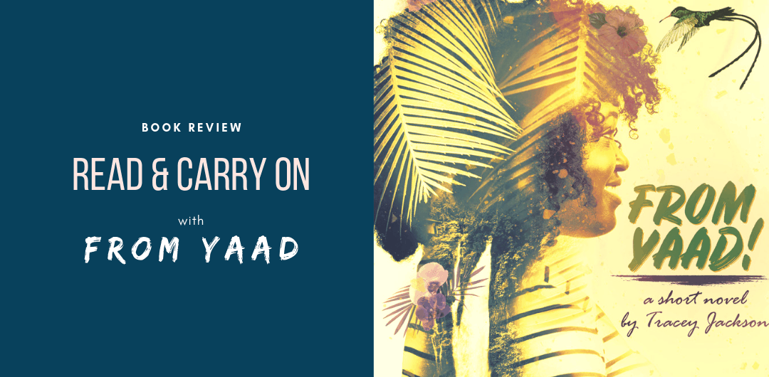 Read & Carry On with From Yaad by Tracey Jackson