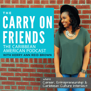 Kerry Ann Reid Brown Carry On Friends Podcast