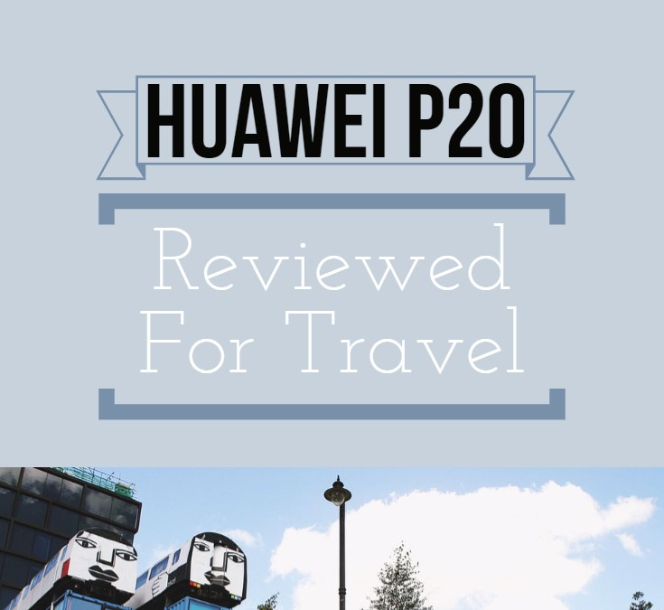 Three Photo Walk – Huawei P20 Review and Video!