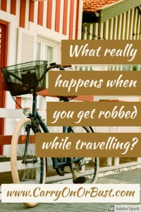 what really happens when you get robbed overseas how to deal
