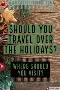 travelling at the holidays tips and destinations