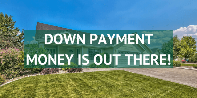 DOWN PAYMENT MONEY