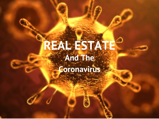Real Estate and the CoronaVirus