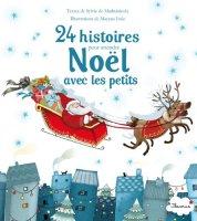 24 histoires pour attendre Noël avec les petits
