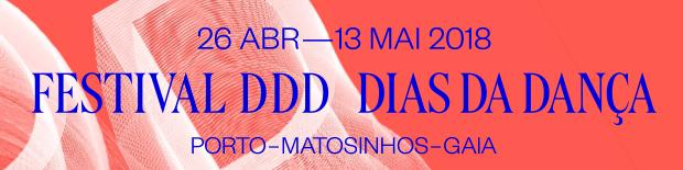 Festival DDD – Dias Da Dança | Abril e Maio 2018