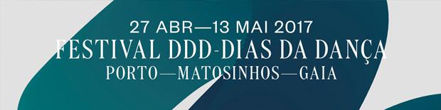 Festival DDD – Dias Da Dança | Abril e Maio 2017