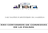 """XXII Certamen de Comedias Asociación Cultural """"Ahora Teatro"""" de La Palma"""