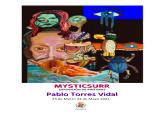 Exposición 'Mysticsurr' de Pablo Torres