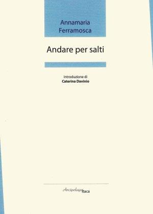 ANNAMARIA FERRAMOSCA copertina Andare per salti
