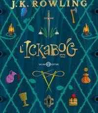 Nuovo Libro L'ickabog di Rowling J. K.