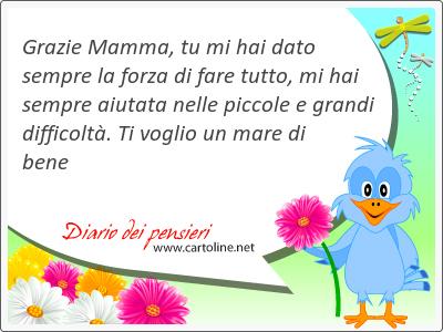 22 Grazie Mamma Frasi Per Ringraziare La Mamma Diario Dei