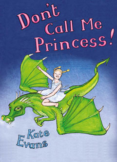 Kate Evans - Don't call me Princess