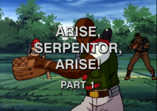 Arise, Serpentor, Arise!