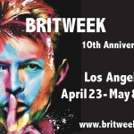 Highlights for BritWeek Los Angeles: April 23rd – May 8th!