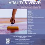 "Save the Date: ""Vitality & Verve: In the Third Dimension"" – Friday July 15th"