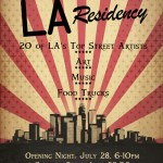 "Save the Date: ""LA Residency"" at Street Artist in Residence, in San Clemente – Friday July 28th through Sunday July 30th"