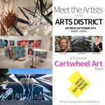 "Cartwheel Art Tours: ""Meet the Artists of the Arts District"" for Arts District Daze"